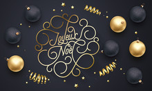 Joyeux Noel French Merry Christmas Flourish Golden Calligraphy Lettering Of Swash Gold Typography For Greeting Card Design. Vector Golden Decoration And Christmas Text On Holiday Black Background