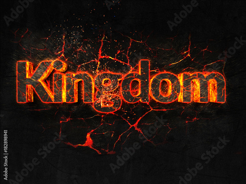 Poster  Kingdom Fire text flame burning hot lava explosion background.