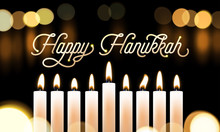 Happy Hanukkah Candle Lights Bokeh And Golden Calligraphy Text For Jewish Holiday Greeting Card Design. Vector Chanukah Or Hanukah Holy Lights Festival Background Of Candle Blur Flame