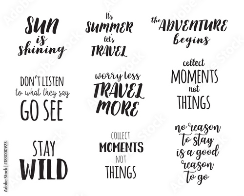 Travel Life Style Inspiration Quotes Lettering Motivational Typography Calligraphy Graphic Design Element
