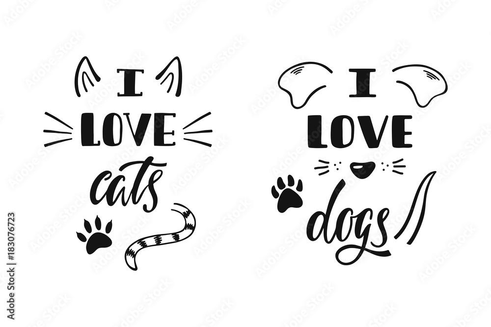 Uwielbiam koty. Kocham psy. Odręczny inspirujący cytat o psie i kotu. Projekt liternictwa typografii.