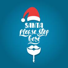 2135646 Santa Please Stop Here...