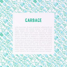 Garbage Concept With Thin Line...