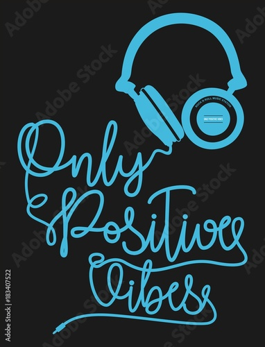 Deurstickers Positive Typography design typography only positive vibes for t shirt print