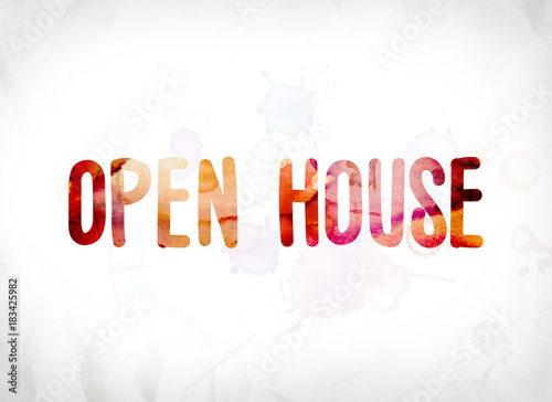 Open House Concept Painted Watercolor Word Art Buy This Stock