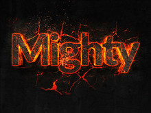 Mighty Fire Text Flame Burning Hot Lava Explosion Background.