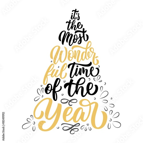 Custom lettering It's the most wonderful time of the year in Christmas fir tree silhouette illustration, isolated on white background. Vector holiday design. - fototapety na wymiar