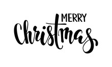 Merry Christmas. Hand Drawn Creative Calligraphy And Brush Pen Lettering. Design For Holiday Greeting Cards And Invitations Of The Merry Christmas And Happy New Year, Banner, Logo, Seasonal Holiday