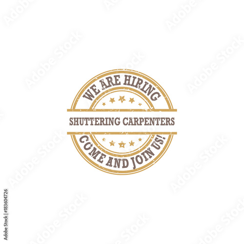 We are hiring shuttering carpenters - printable stamp