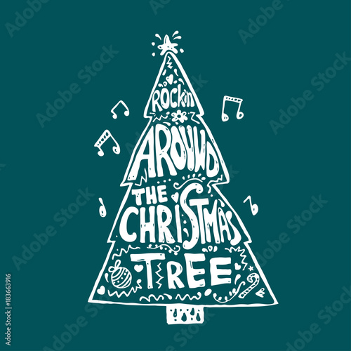 Foto op Canvas Kerstmis Singing Christmas tree. Quote from the song. New year lettering