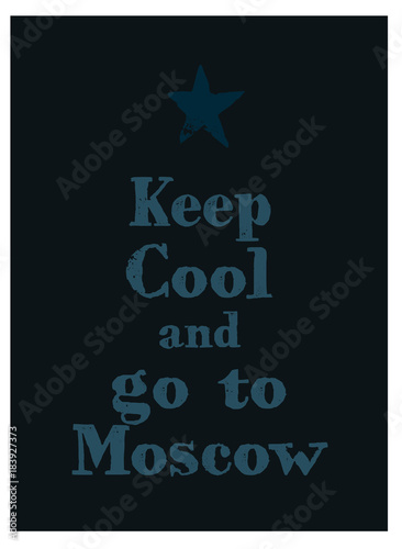 zachowaj-spokoj-i-idz-do-moskiewskiego-plakatu-wiadomosc-dla-branzy-turyst