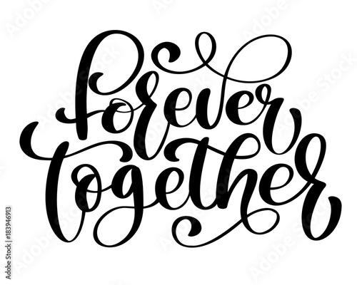 Fotografie, Obraz  Together forever text