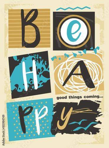 Fotografija  Be happy good things coming retro poster print template