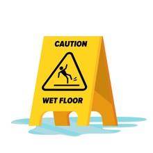 Wet Floor Vector. Classic Yell...