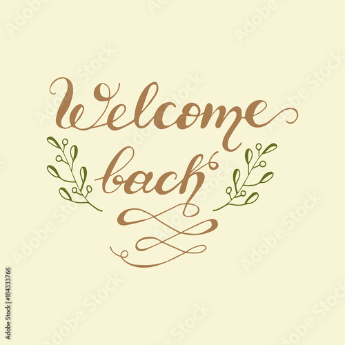 Greeting card design with lettering welcome back vector greeting card design with lettering welcome back vector illustration m4hsunfo
