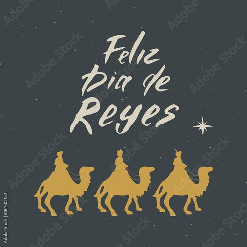 Fotografia Feliz Dia de Reyes, Happy Day of kings, Calligraphic Lettering