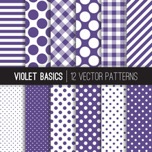 Ultra Violet Gingham Check Plaid, Polka Dot And Candy Stripes Vector Patterns. 2018 Of The Year. Modern Geometric Backgrounds. Pattern Tile Swatches Included.
