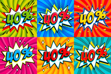 Sale Set. Sale Forty Percent 40 Off Tags On A Comics Style Bang Shape Background. Pop Art Comic Discount Promotion Banners. Seasonal Discounts, Black Friday, Cyber Monday.