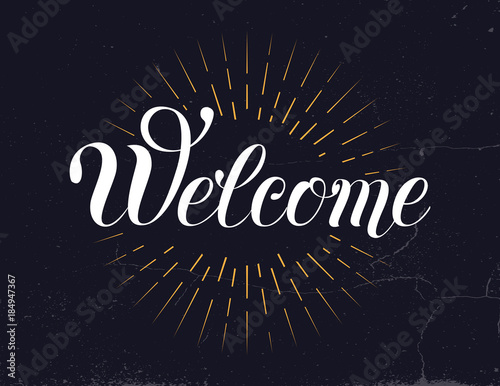 Valokuva  Welcome hand lettering