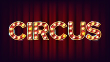 Circus Banner Sign Vector. For...