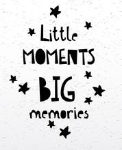 Little Moments Big Memories Ca...