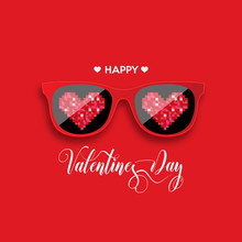 Happy Valentine's Day. Red Hipster Glasses With Pixel Hearts. Vector Illustration.