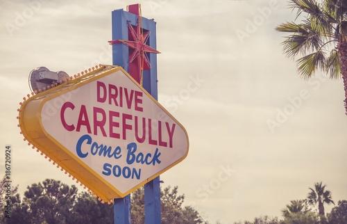 Poster Las Vegas Drive Carefully Las Vegas Sign