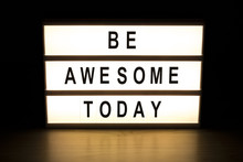 Be Awesome Today Light Box Sig...