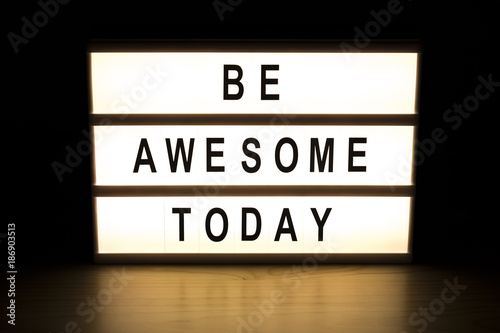 Be awesome today light box sign board Canvas Print