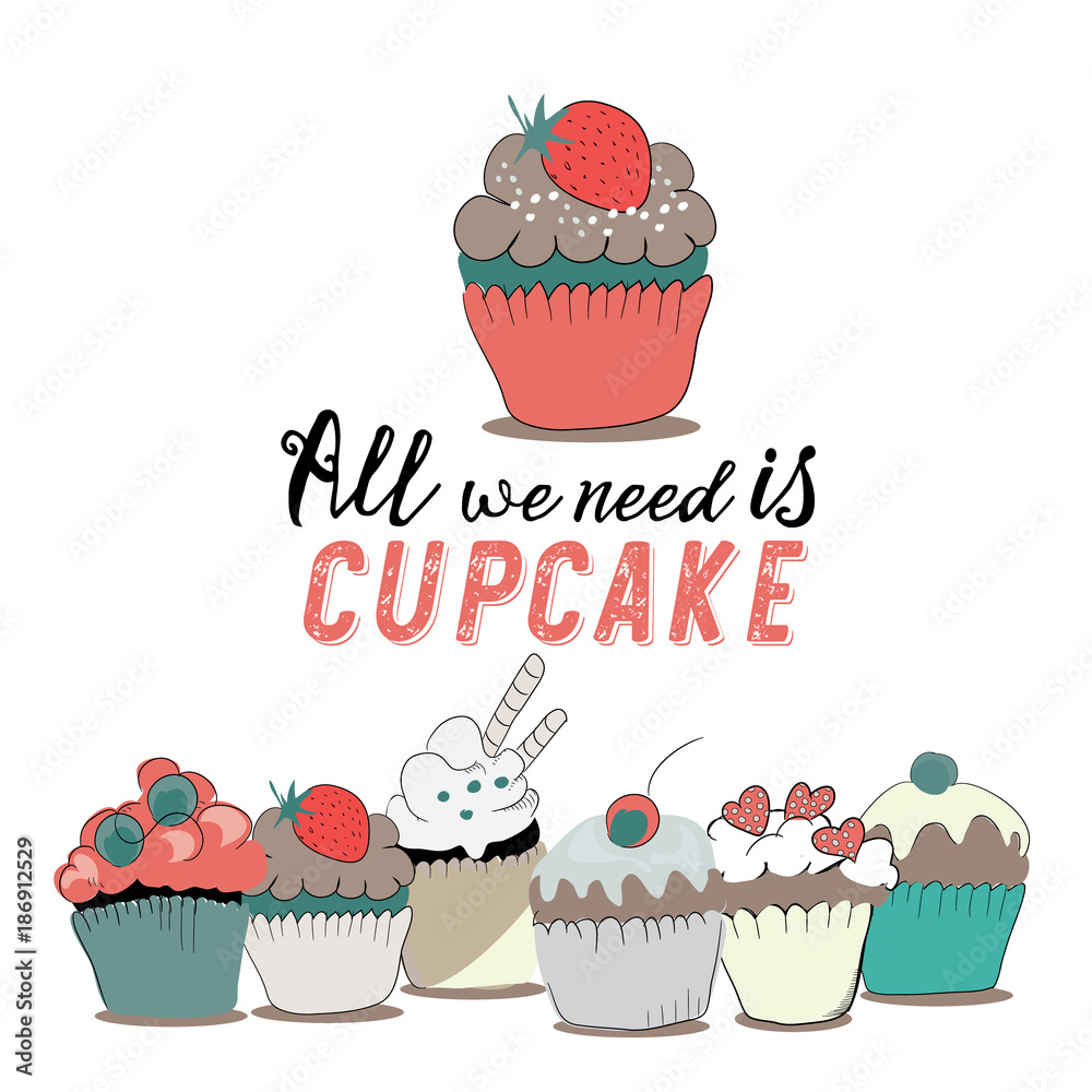 Photo  All you need is cupcake
