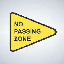 US Road Warning Sign No Passin...