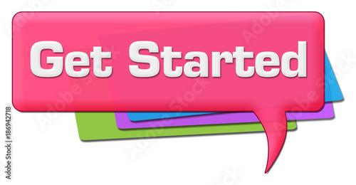 Get Started Pink Colorful Comment Symbol