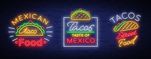 Tacos Set Of Neon-style Logos....