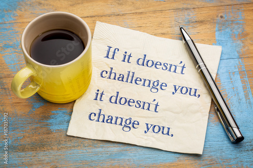 If it does not challenge you ... Wallpaper Mural