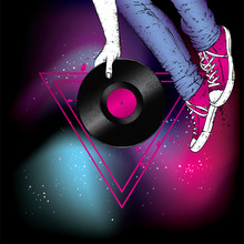 Legs In Sneakers And A Vinyl Record. Hipster And Music. Vector Illustration For A Postcard Or A Poster, Print For Clothes. Vintage, Retro, Fashion And Style.