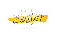 Happy Easter. Lettering And Calligraphy