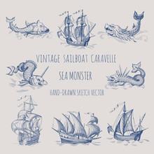 Old Caravel, Vintage Sailboat. Sea Monster. Hand Drawn Vector Sketch.