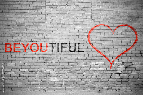 Photo  Be You Tiful (beautiful) Graffiti Ziegelsteinmauer