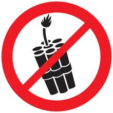 Dynamite Sticks Not Allowed Sign