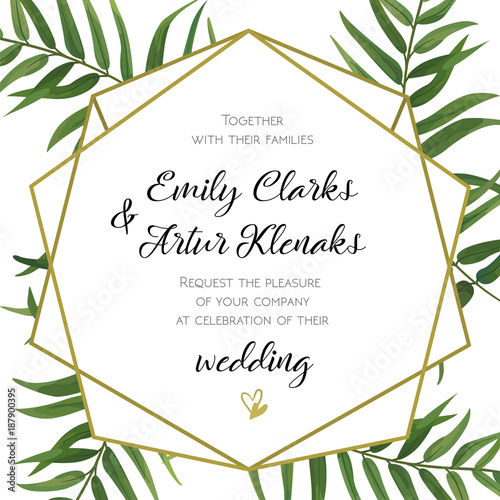 Fototapety, obrazy: Wedding Invitation, floral invite card Design with green tropical forest palm tree leaves, forest fern greenery simple, geometric golden border hexagonal print. Vector cute garden greeting, copy space