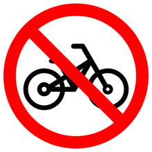 NO BICYCLE Sign In Crossed Out...