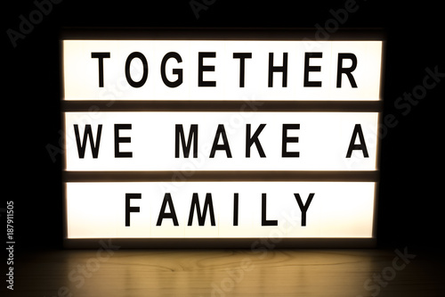 Together we make a family light box sign board - Buy this