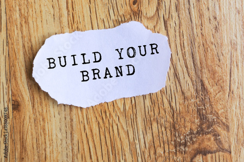 Photo  Inspirational Quote - Build your brand.