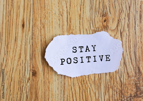 Photo  Inspirational Quote - Stay Positive.