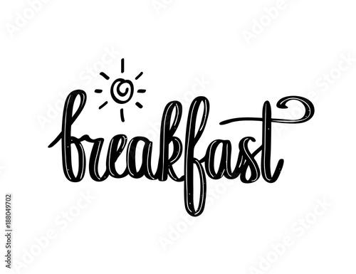 Fototapeta Hand-drawn calligraphy breakfast with sun design obraz