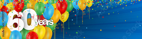 Photographie  60 YEARS - HAPPY BIRTHDAY/ANNIVERSARY BANNER WITH COLOURFUL BALLOONS