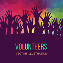 Colorful Up Hands. Volunteers....