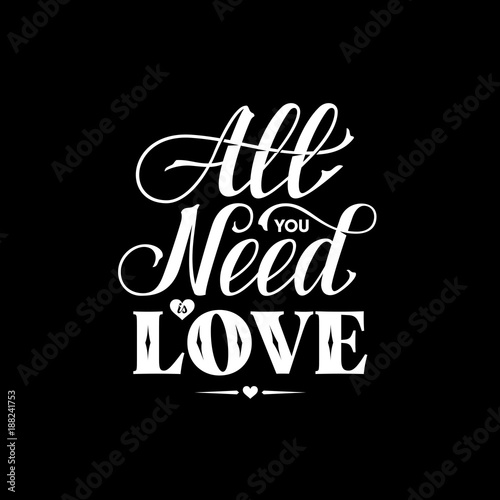 Photo  All You Need Lettering Black