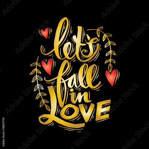 Lets fall in love hand lettering. Wallpaper Mural