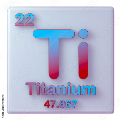 Titanium Chemical Element Number 22 Of The Periodic Table 3d